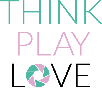 Think. Play. Love.